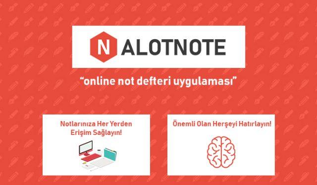Alotnote.com: Online Not Defteri Uygulaması