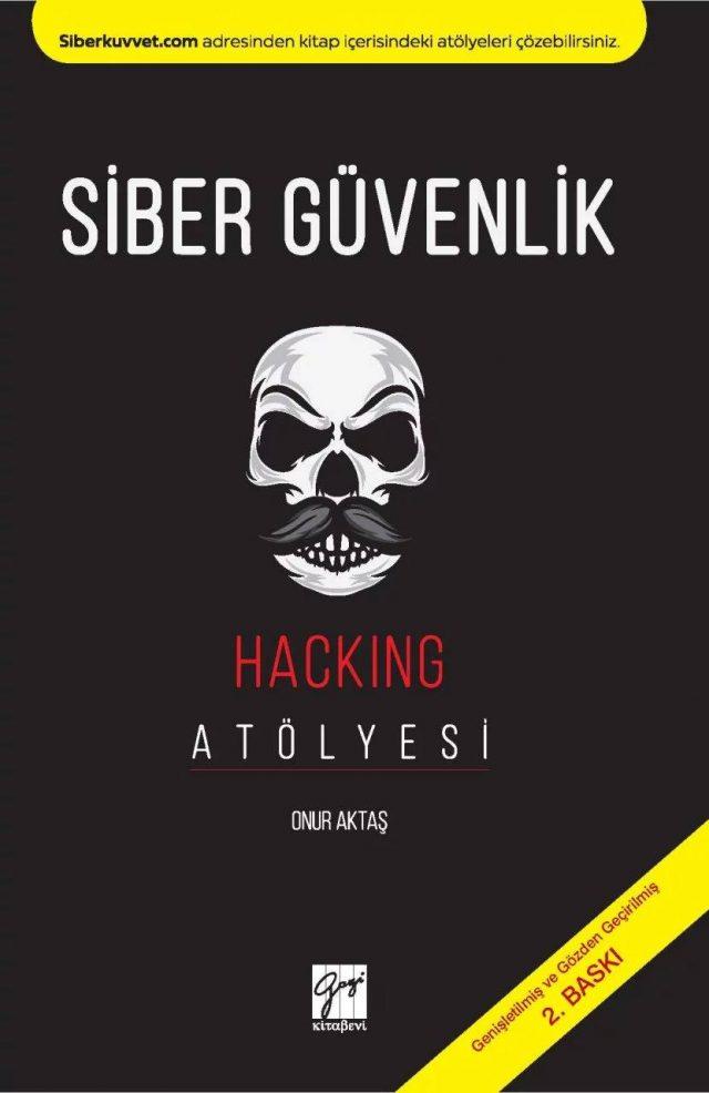 Siber Güvenlik Uzmanı Olmak İçin Başlangıç Kitabı