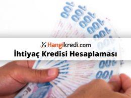 İhtiyaç Kredisi Faiz Hesaplama